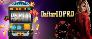 Cara Membuat ID Pro Di Agen Judi Online QQLucky8