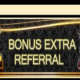 Extra Bonus Referral