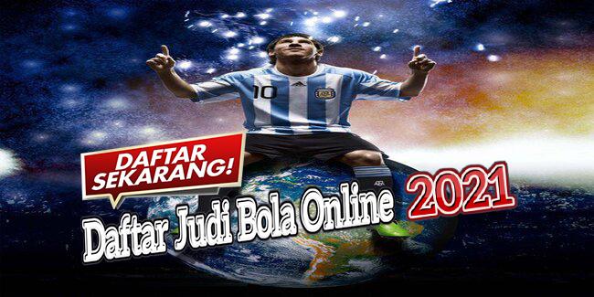 Situs Daftar Judi Bola Online 2021